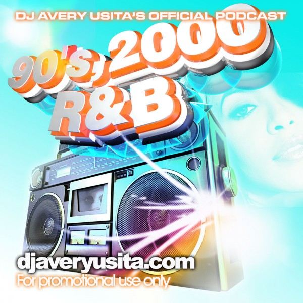 Clubworld Mixed By Avery Usita 003 Podcast – R&B 90's, 2000 Mix